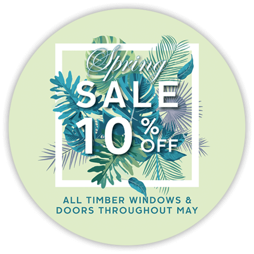 Spring Sale 10% off all timber windows & doors